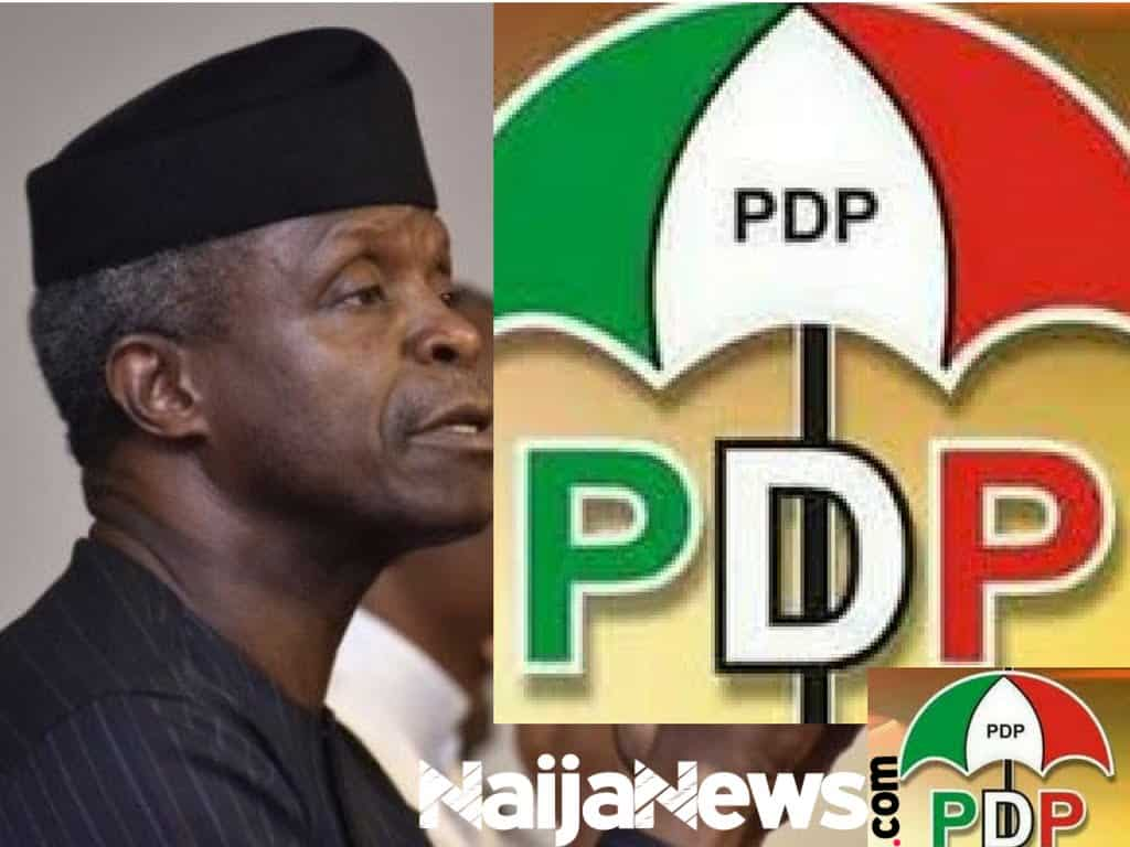 Vice President Yemi Osinbajo Is A Beneficiary Of Corruption- PDP