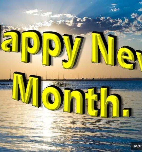 100 Happy New Month Messages, Wishes, Prayers For August
