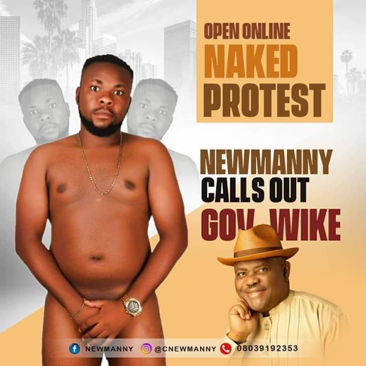 Newmanny naked protest - Popular Entertainer Strips Naked To Protest Against Gov. Wike (Photo)