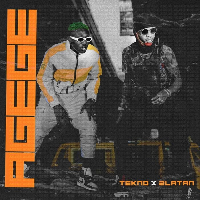 Tekno ft Zlatan - Agege (Download Here)