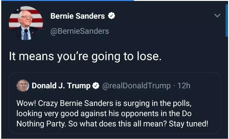 tweet - 2020: You Will Lose, Bernie Sanders Replies Trump's Tweet