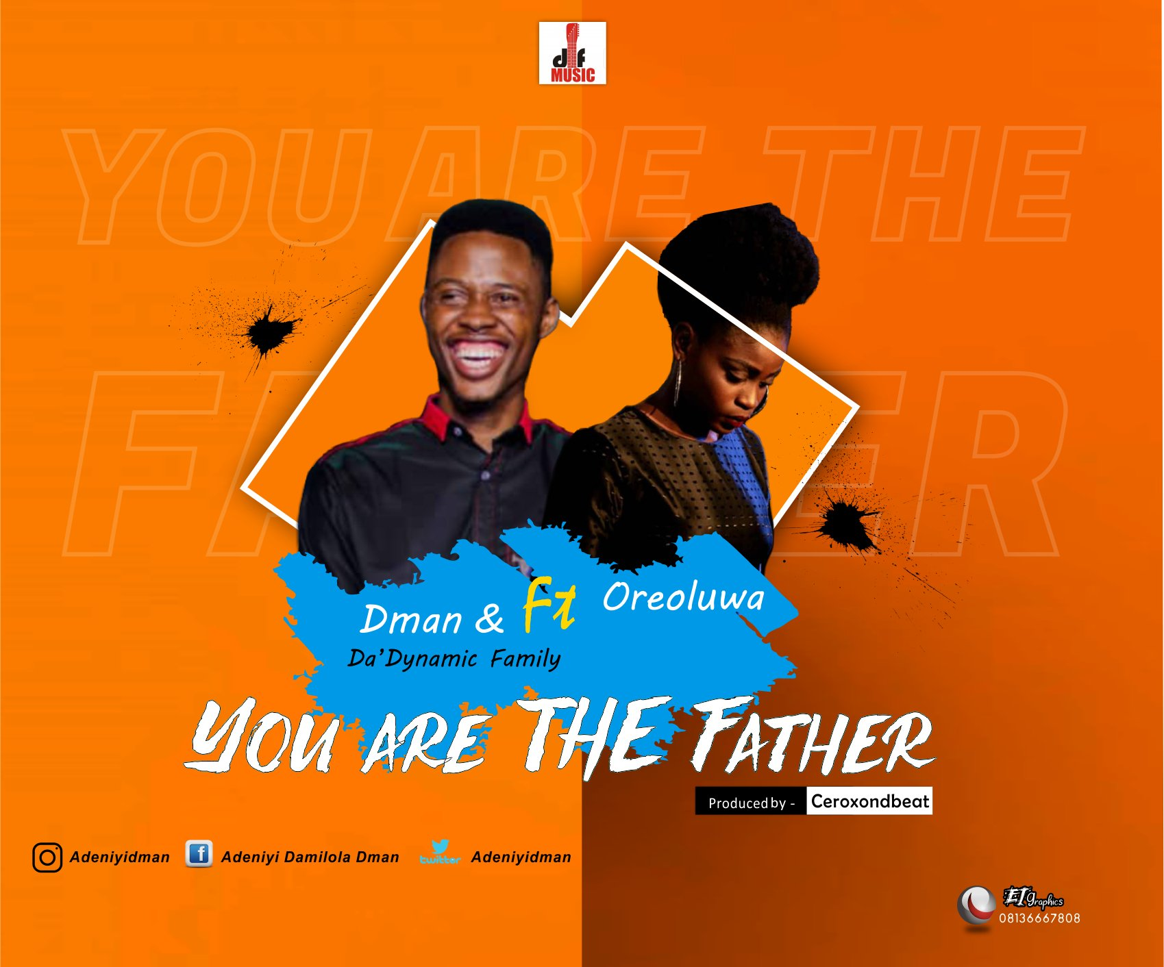 You Are The Father - Dman Ft Oreoluwa