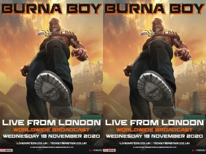 Burna Boy London Lives show 300x225 - Burna Boy's Twice As Tall To Get Boost As He Announces 'Live From London' Show