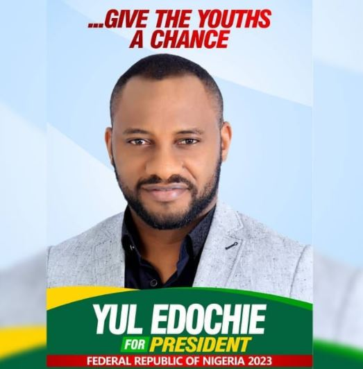 Yul Edochie Begs As He Shares Presidential Campaign Poster For 2023