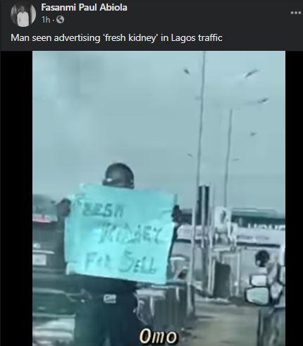 Shock As Man Seen Advertising 'Fresh Kidney' In Lagos